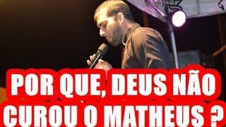 Matheus  Filho da Cantora  Eyshila por que Deus não o curou ?