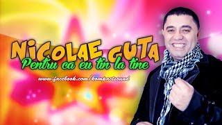 Nicolae Guta - Eu tin la tine HIT Manele de dragoste