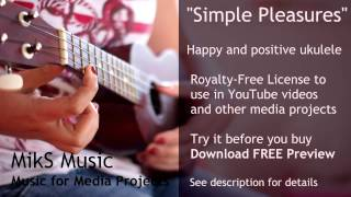 Royalty-Free Happy Ukulele Music | Simple Pleasures by MikS Music