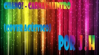 Chano! - Carnavalintro (cover acústico)