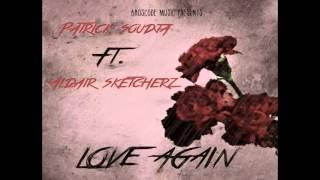 Patrick Soudja - Love you again ft. Aldair Sketcherz