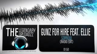 Gunz For Hire feat. Ellie - Sorrow [HQ + HD RADIO EDIT]