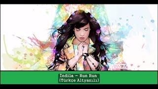 Indila - Run Run Türkçe Altyazılı ( Turkihs Subtitles)