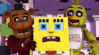 Spongebob Goes Into Five Nights at Freddys! (Minecraft Animation)