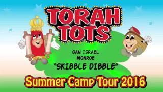 TORAH TOTS AT GAN ISRAEL,MONROE   - SKIBBLE DIBBLE