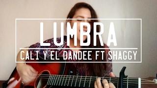 LUMBRA - Cali y el Dandee ft. Shaggy | Cover Analeska