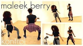 Maleek Berry - Kontrol (Dance Video)   Chop Daily