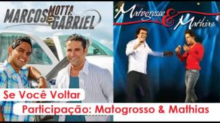 SE VOCE VOLTAR - Marcos Motta & Gabriel