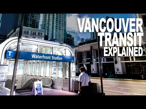 Vancouver Transit System Explained | Guide To Vancouver