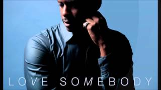 Keith Robinson  Love Somebody
