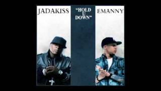 Hold U Down - Jadakiss ft. Emanny