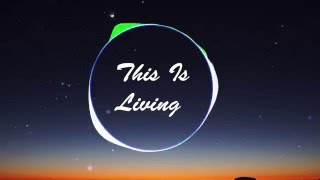 This Is Living-Hillsong Young & Free (GB REMIX)
