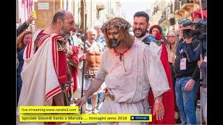Speciale Giovedì Santo a Marsala.... Immagini anno 2018....una Produzione Enzo Gerardi.... Organizzazione  Giovedì Santo a Marsala Staff