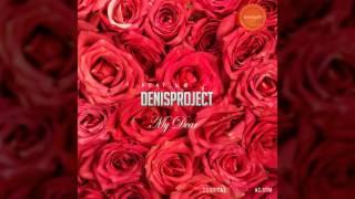 ➠ My Dear (Feat. 노훈) - 데니스프로젝트