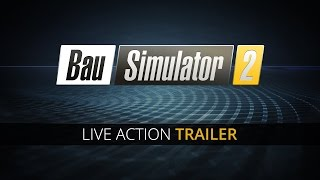 Bau-Simulator 2: Live Action Trailer (DE)
