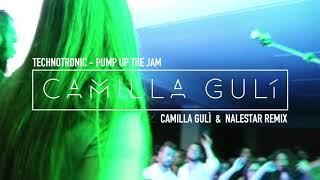 Technotronic - Pump Up The Jam (Camilla Gulì & Nalestar Remix)
