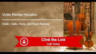 Violin Cello Viola Bass Instrument Rentals Houston