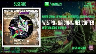 Wizard vs Origami vs Helicopter (Martin Garrix Mashup) [Tomorrowland 2015]