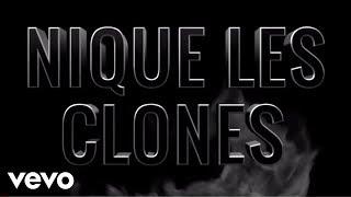 Nekfeu - Nique les clones, Pt. II