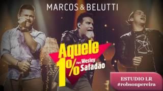 playback Aquele 1% - Marcos e Belutti part.Wesley Safadão banda ao vivo