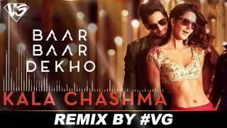 Kala Chashma   #VG ( Remix )   Baar Baar Dekho    Badshah Neha Kakkar Indeep BakshI