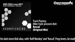 Mike Foyle presents Bolt - Rascal [SPC082]