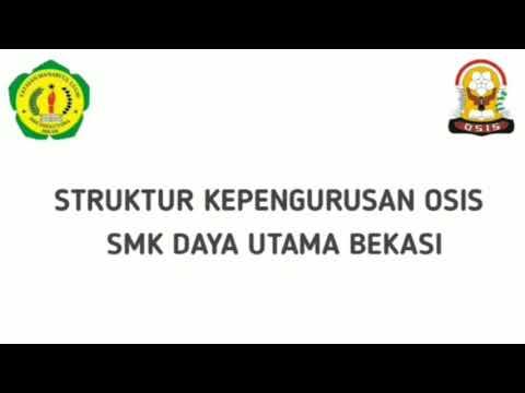 Struktur OSIS SMK Daya Utama periode 2019-2020