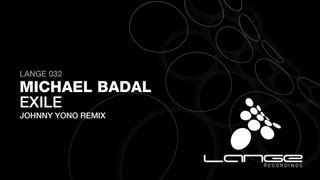 Michael Badal - Exile (Johnny Yono Remix)
