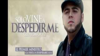 Solo Vine a Despedirme-Gerardo Ortiz (Version Oficial con banda)