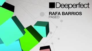 Rafa Barrios - Paseo (DJ Dep Remix)