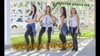 FERNANDO & SOROCABA feat. NEGO DO BOREL - Menina Pipoco (coreografia)
