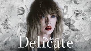 Taylor Swift - Delicate Remix Version (Sawyr & Ryan Tedder )