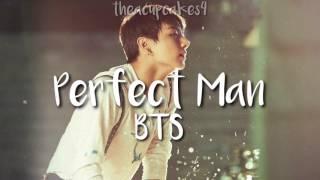 Perfect Man- BTS (방탄소년단)