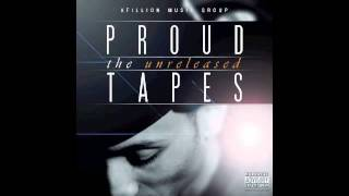 PROUD - The Unreleased Tapes - Set it off
