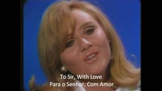 Lulu • To Sir With Love (Ao Mestre com Carinho)