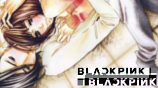 {Nightcore} BLACKPINK - '마지막처럼 (AS IF IT'S YOUR LAST) Remix ver.'