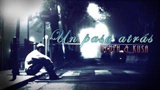 Un Paso Atras | El Neneh & KusaMc (Rap Argentino)