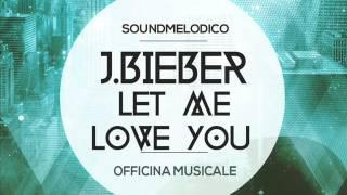 Instrumental J.Bieber-Let Me Love You