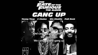 Young Thug, 2 Chainz, Wiz Khalifa & PnB Rock – Gang Up (Lyrics)