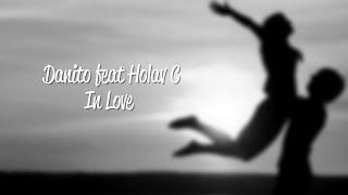 Danito feat Holav C - In Love (Lyric Video)