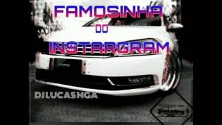 🎵MC BIN LADEN  MEGA FUNK FAMOSINHA DO INSTARGRAM (DJ LUCAS MGA )🎵