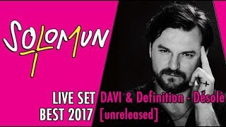 DAVI & Definition - Désolè ( unreleased ) | Solomun live set
