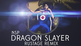 Ninja Sex Party - Dragon Slayer ( Rustage Remix )