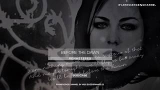 Evanescence - Before The Dawn (Lyrics) (Remastered)