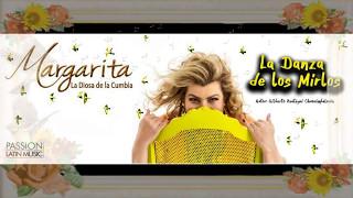 """Margarita la Diosa de la Cumbia """"La Danza de los Mirlos"""""""