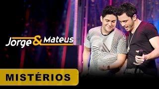 Jorge e Mateus - Mistérios - [DVD O Mundo é Tão Pequeno]-(Clipe Oficial)