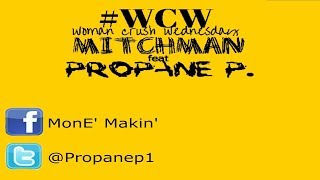MITCHMAN Ft  PROPANE P  #WCW Song + Lyrics On Screen