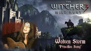 The Witcher 3 - The Wolven Storm / Priscilla's Song (Cover by Kathi) [German Cover]