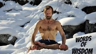 Wim Hof- Words Of Wisdom