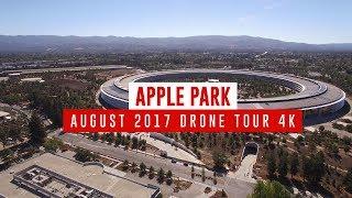 APPLE PARK August 2017 Drone Tour 4K